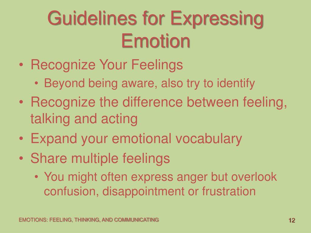 Guidelines for Expressing Emotion