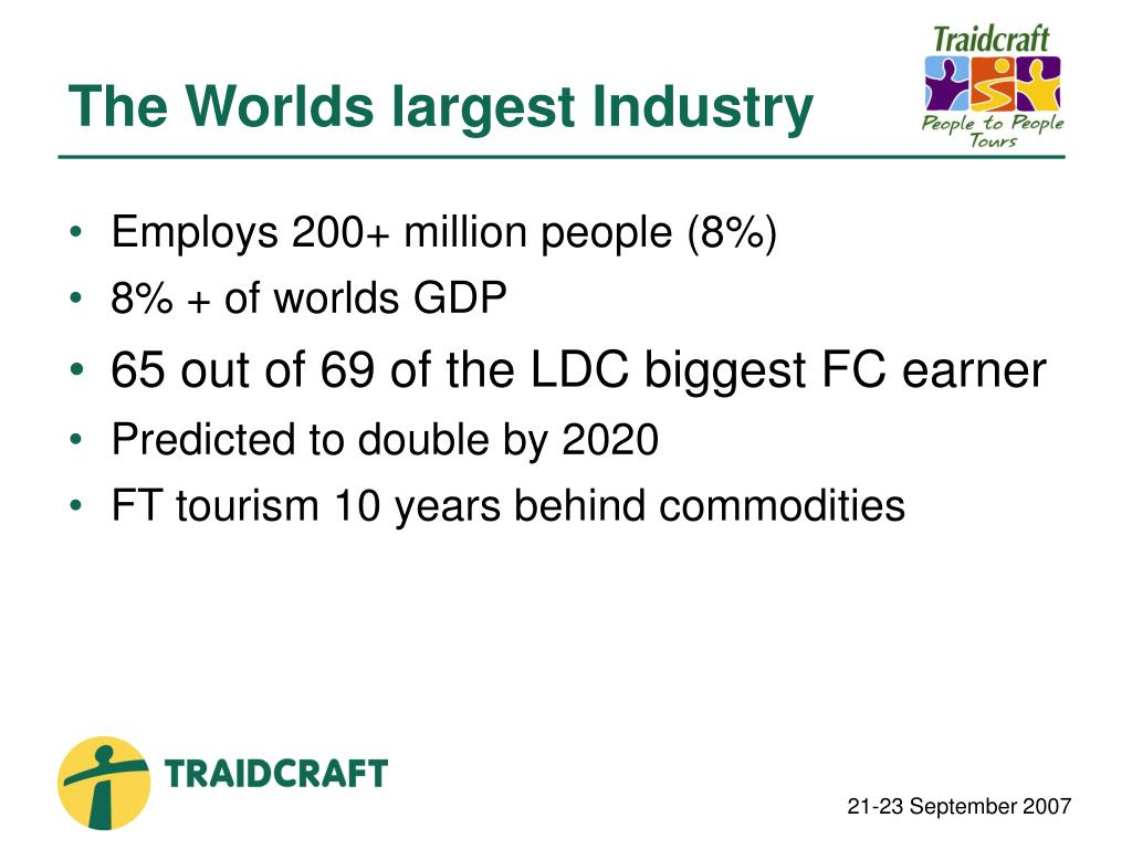 The Worlds largest Industry