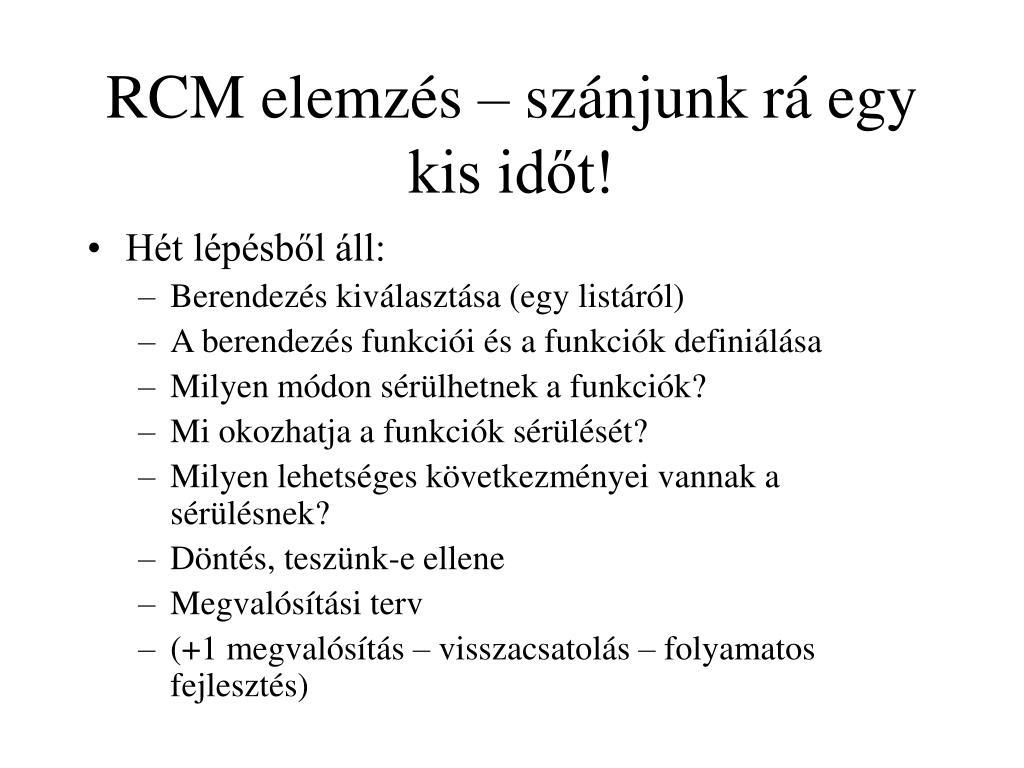 RCM elemzés – szánjunk rá egy kis időt!