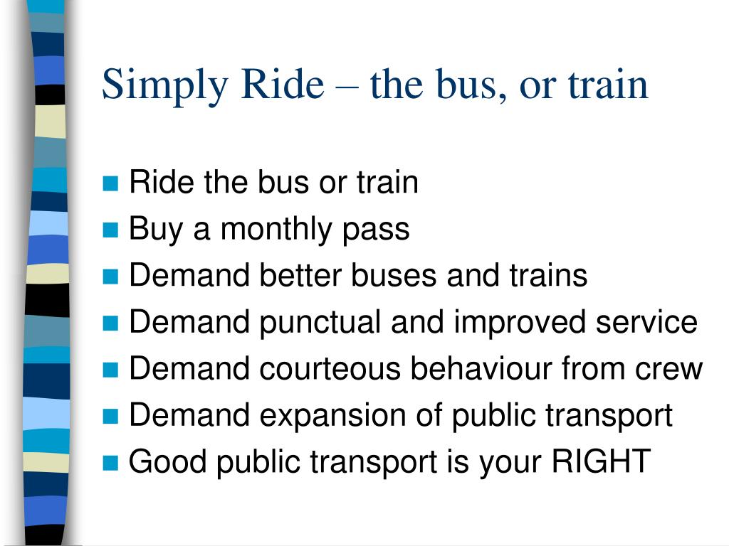Simply Ride – the bus, or train