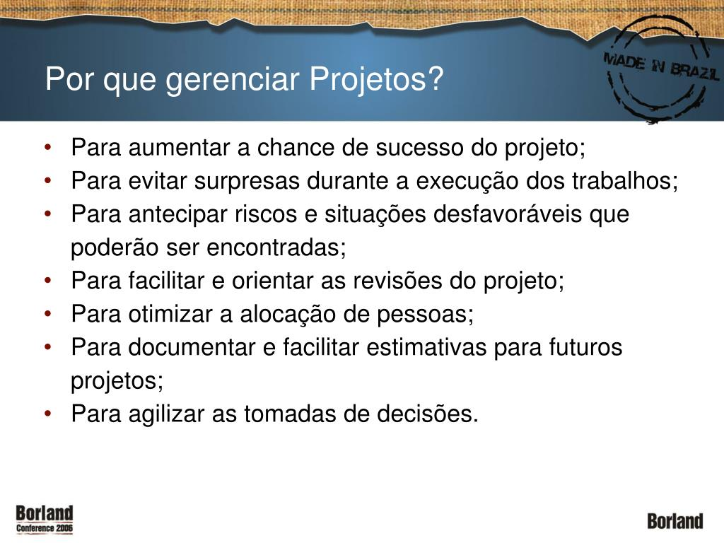 Por que gerenciar Projetos?