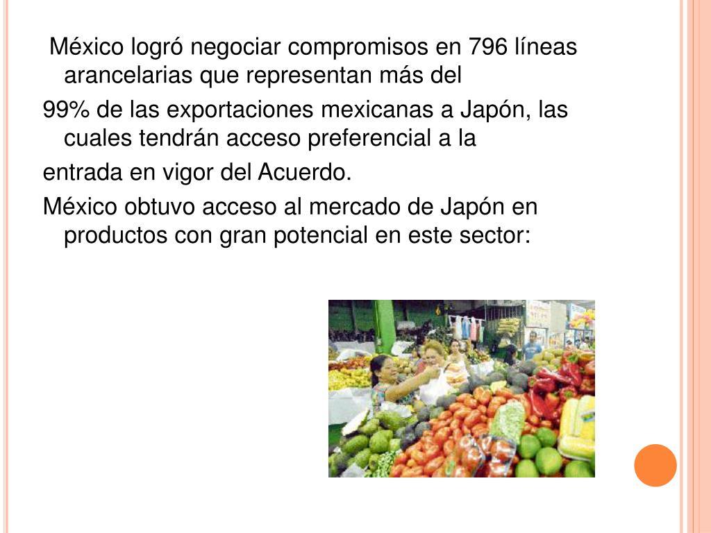 México logró negociar compromisos en 796 líneas arancelarias que representan más del