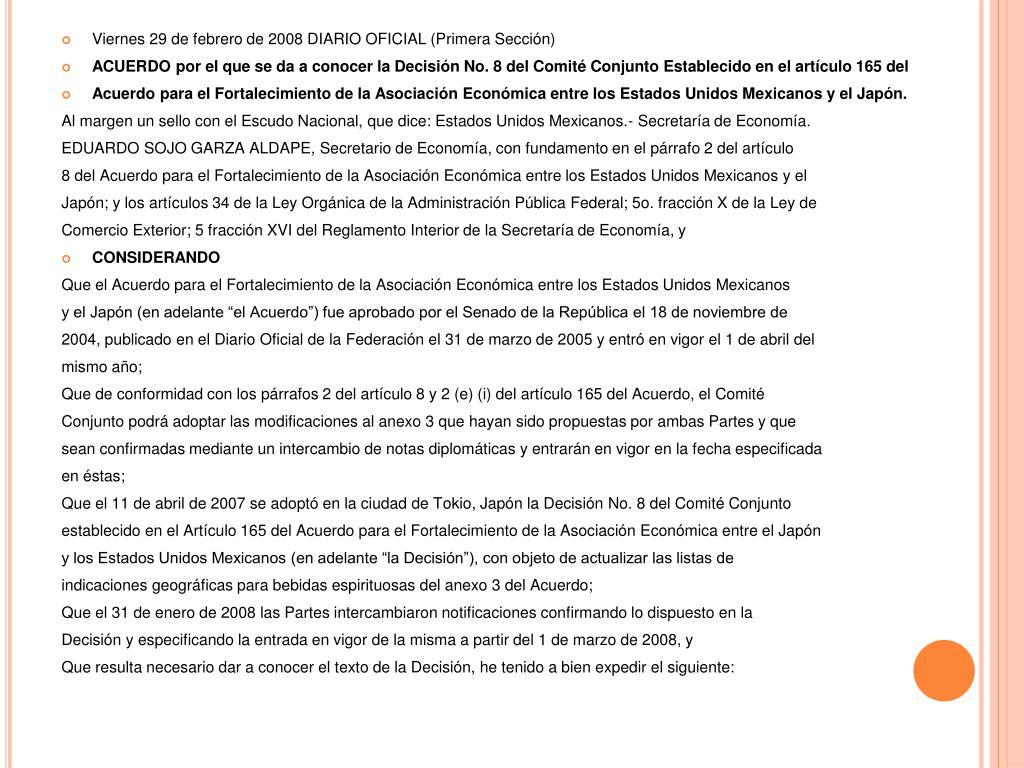 Viernes 29 de febrero de 2008 DIARIO OFICIAL (Primera Sección)