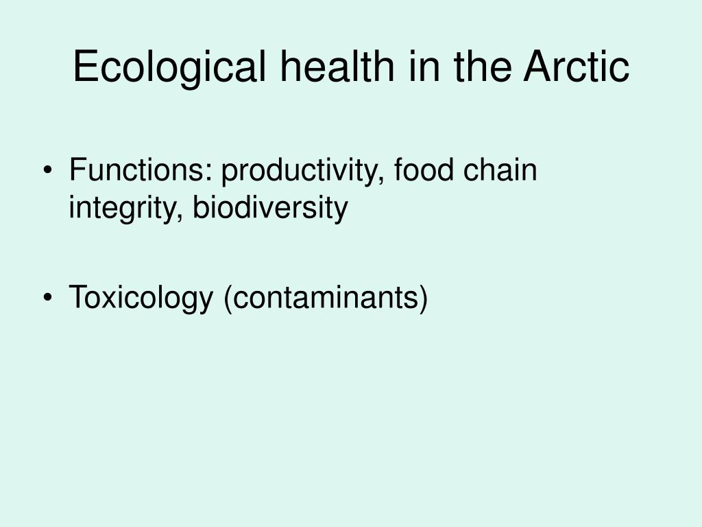 Ecological health in the Arctic