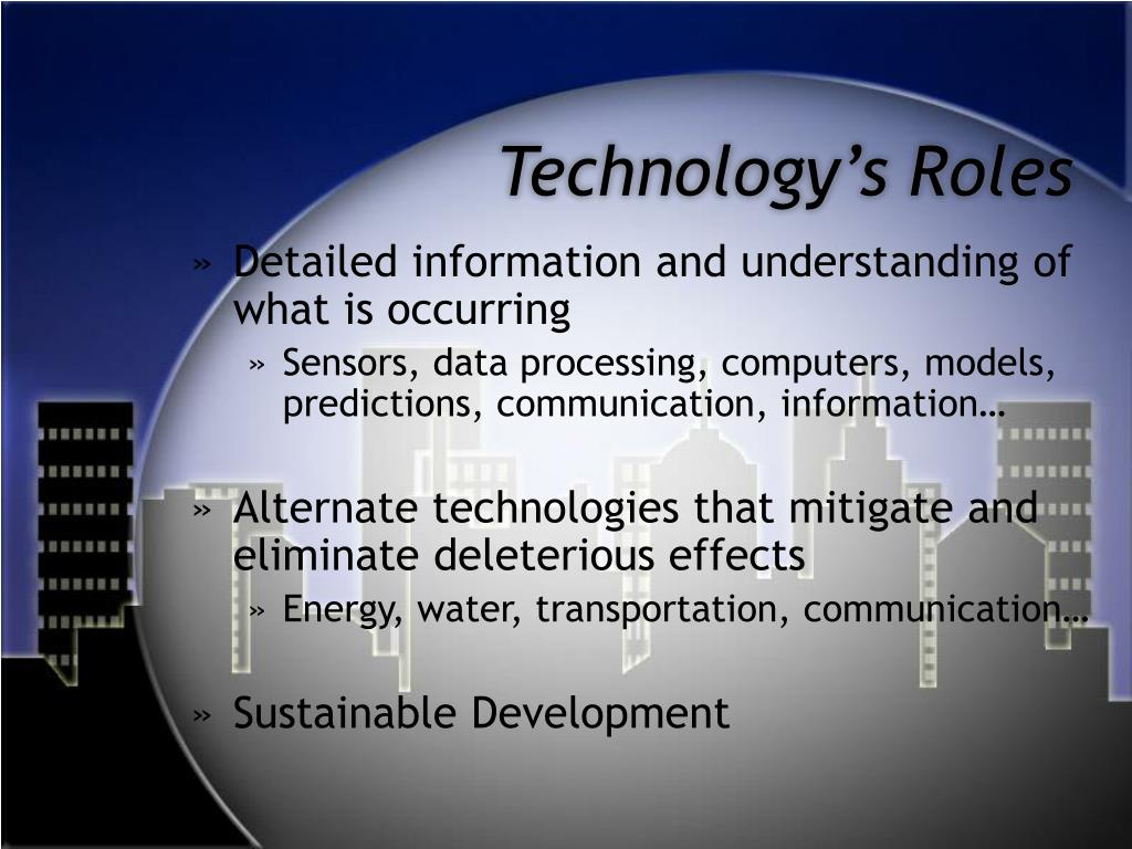 Technology's Roles