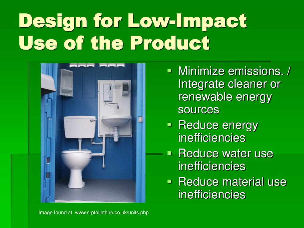 Design for Low-Impact Use of the Product