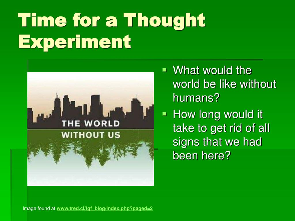 Time for a Thought Experiment