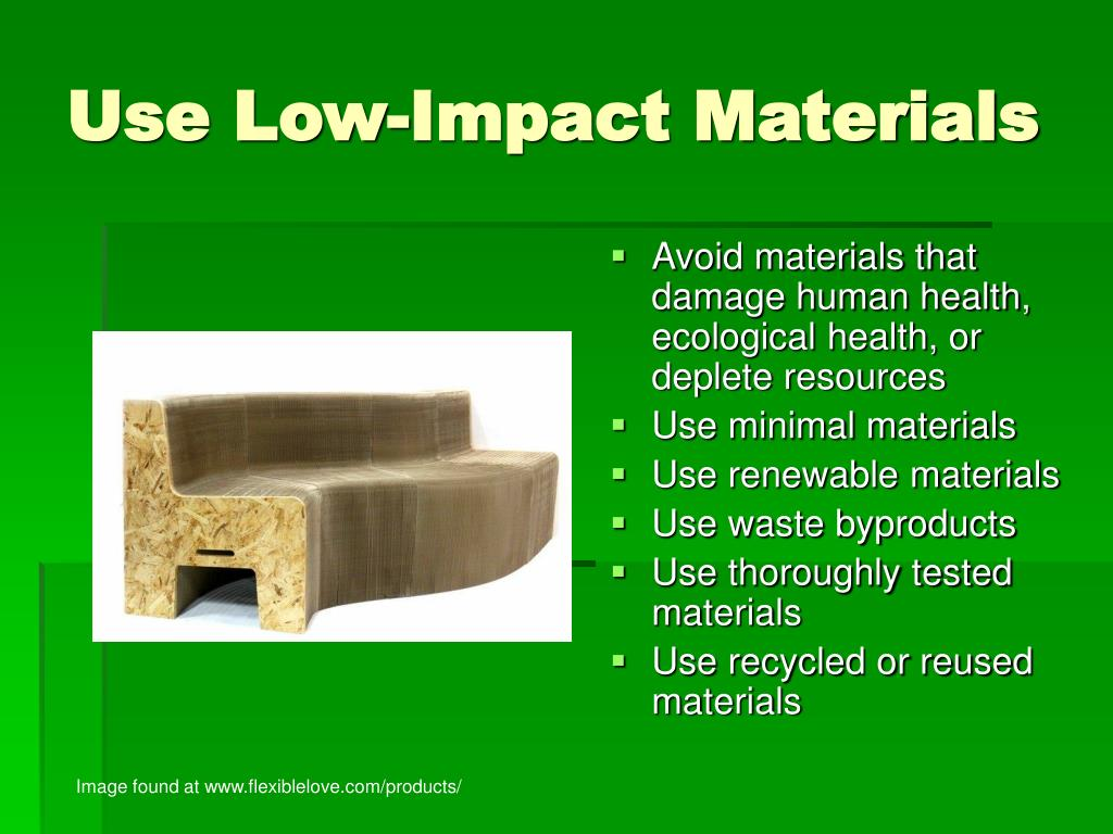 Use Low-Impact Materials