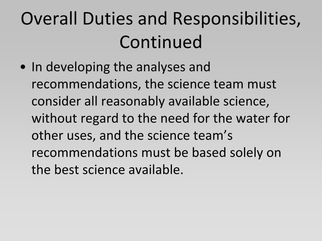 Overall Duties and Responsibilities, Continued