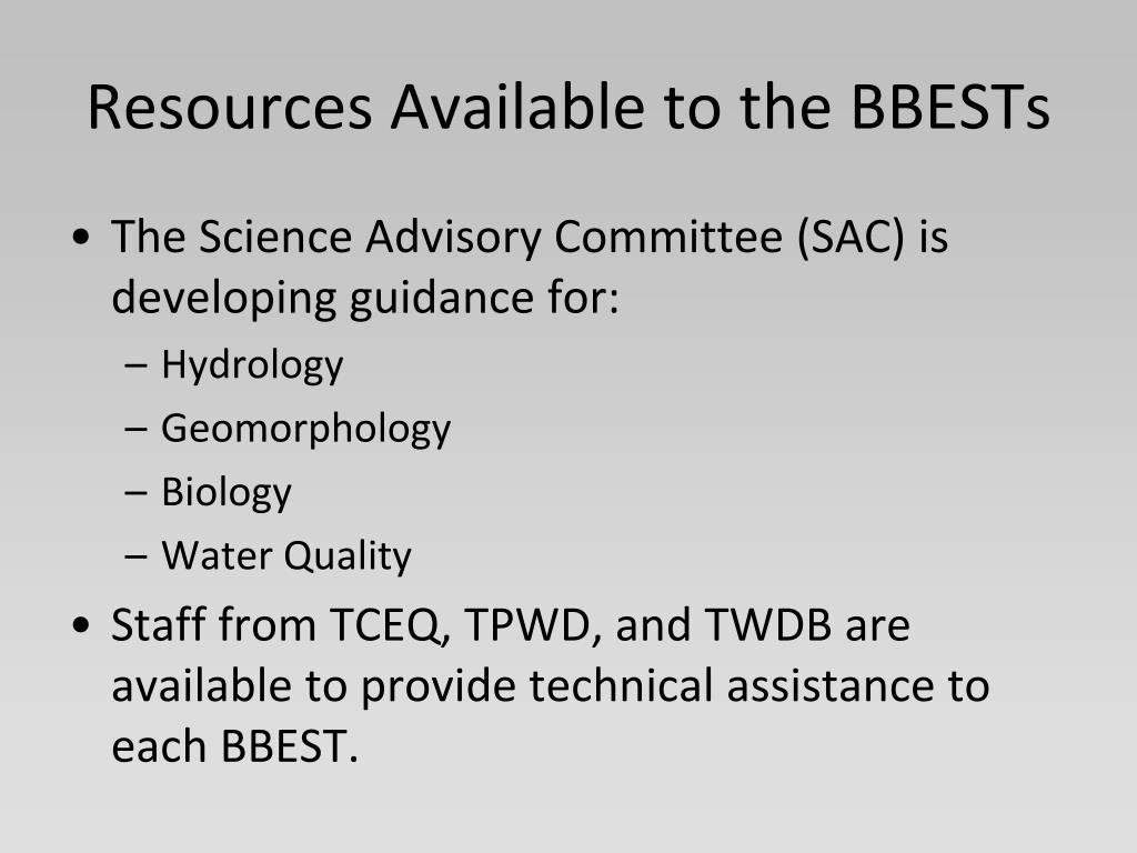 Resources Available to the BBESTs