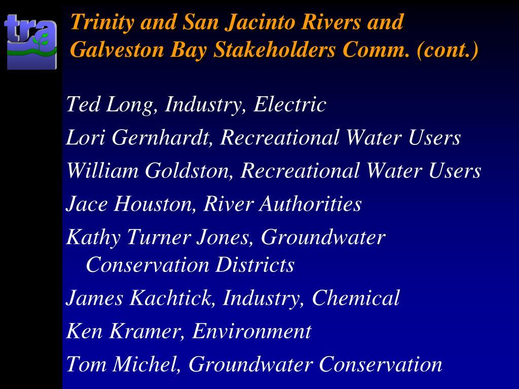 Trinity and San Jacinto Rivers and Galveston Bay Stakeholders