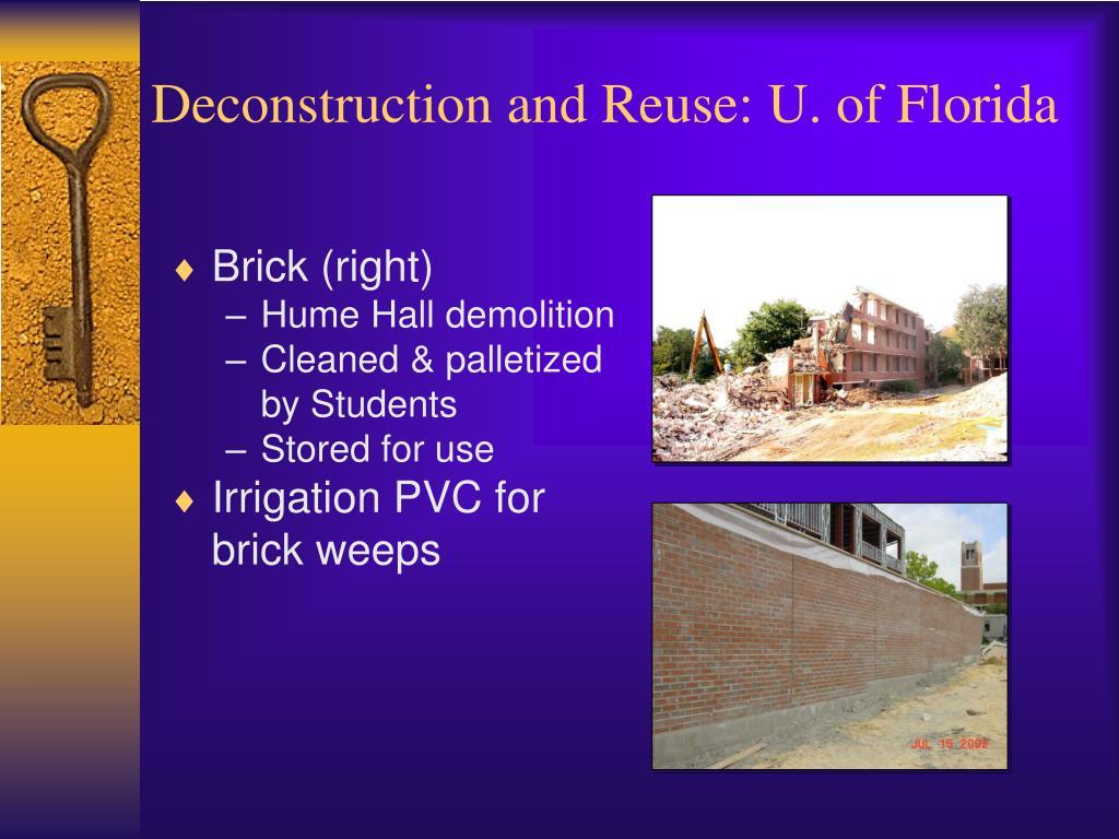 Deconstruction and Reuse: U. of Florida