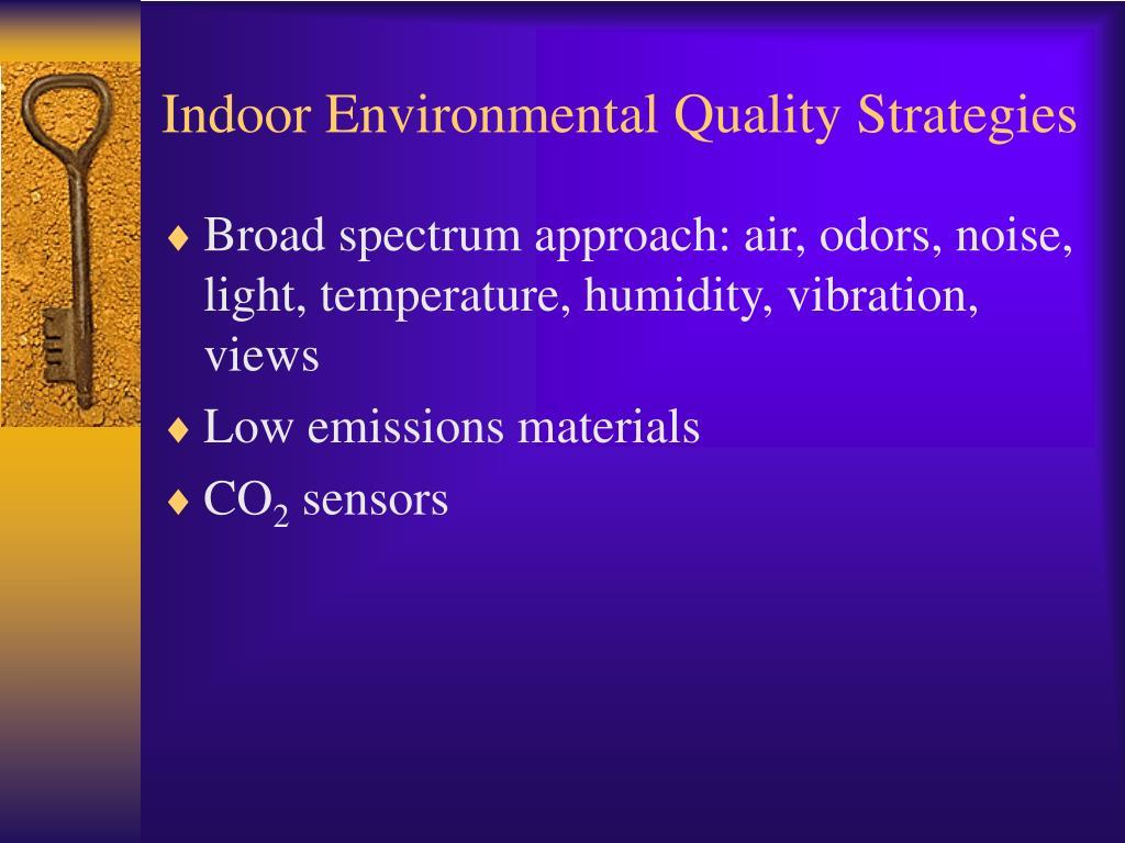 Indoor Environmental Quality Strategies