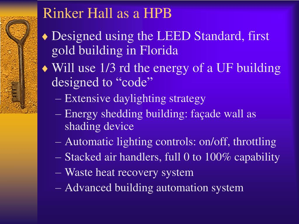 Rinker Hall as a HPB