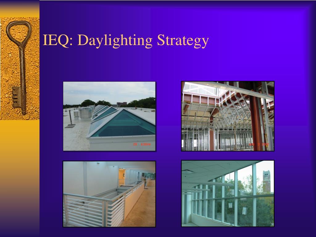 IEQ: Daylighting Strategy