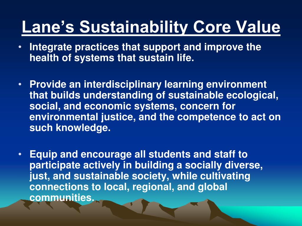 Lane's Sustainability Core Value