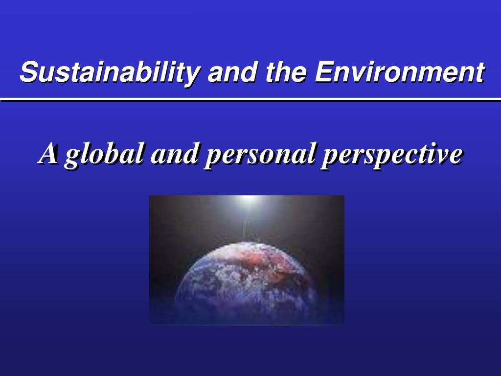 Sustainability and the Environment