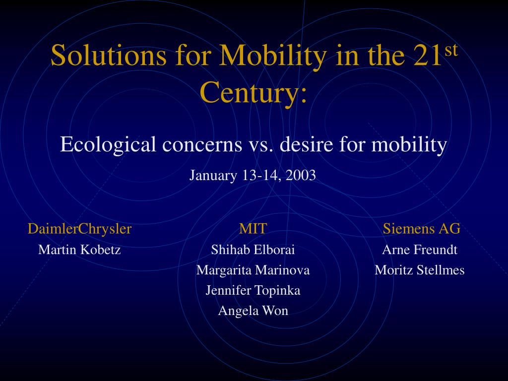 Solutions for Mobility in the 21