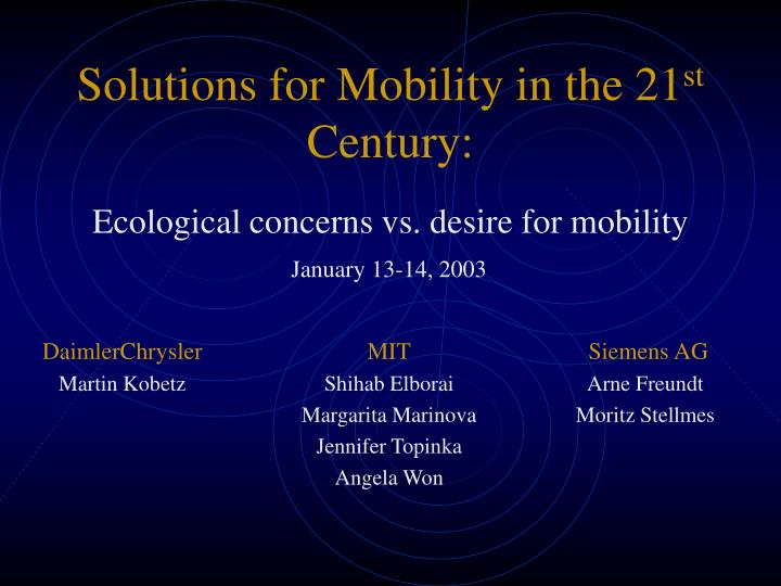 Solutions for mobility in the 21 st century