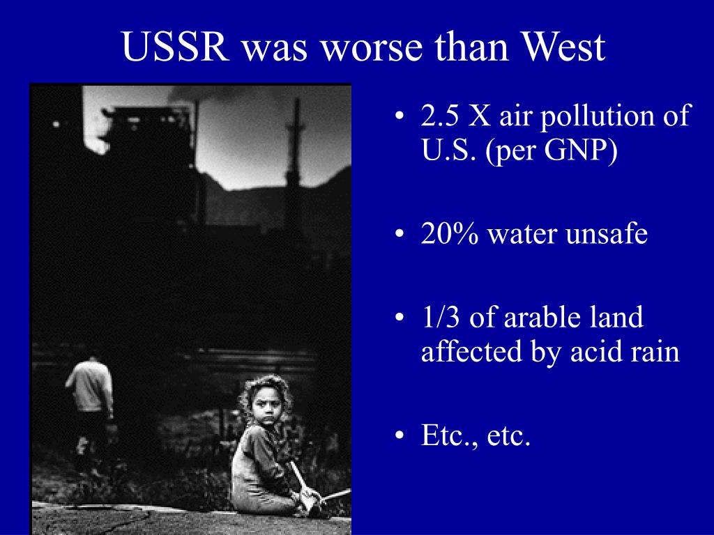 USSR was worse than West