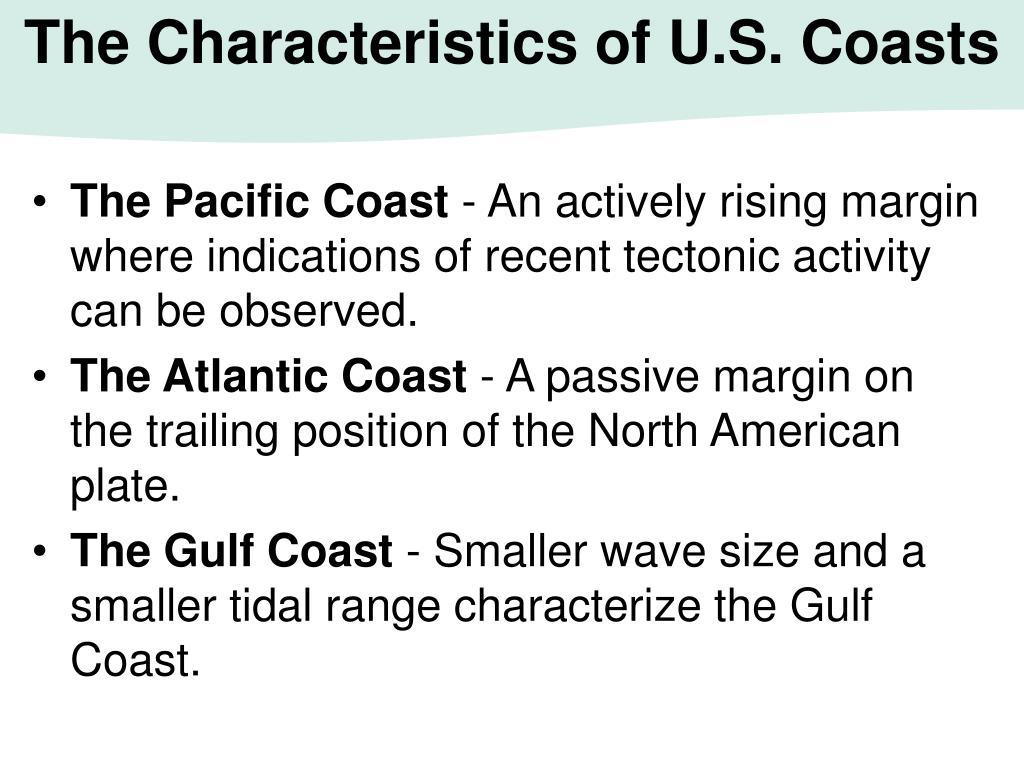 The Characteristics of U.S. Coasts