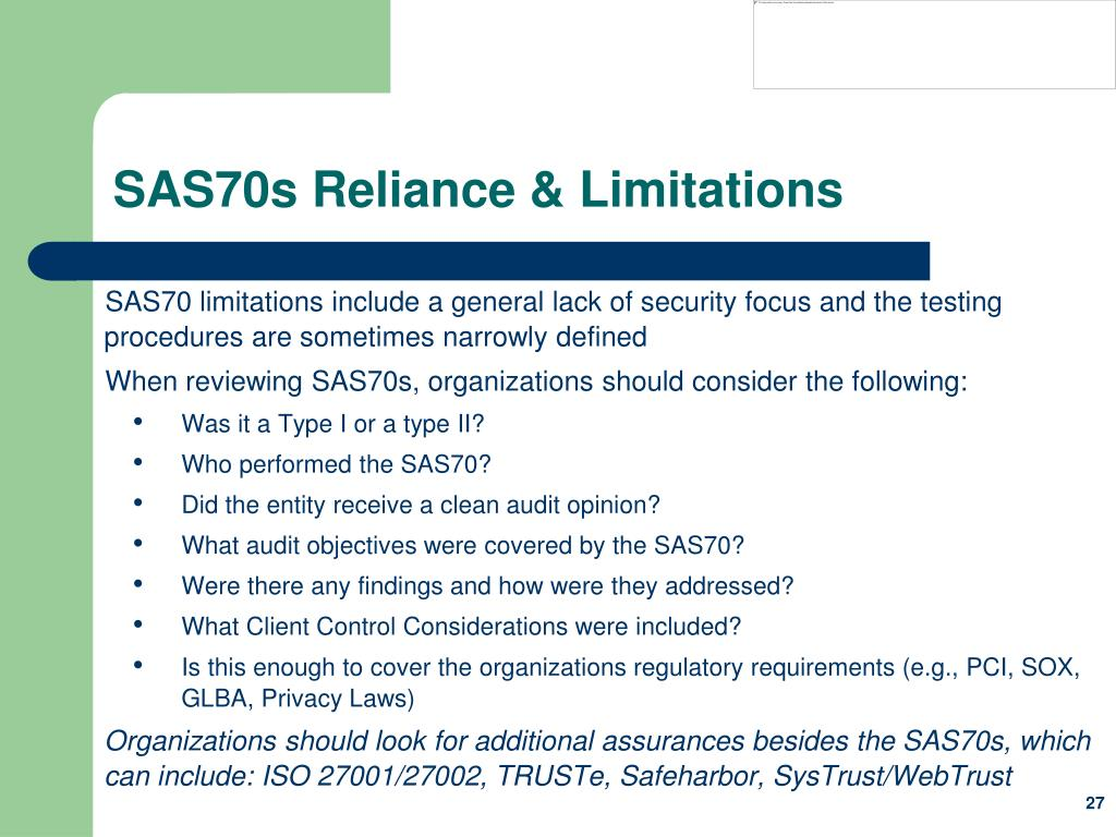 SAS70s Reliance & Limitations