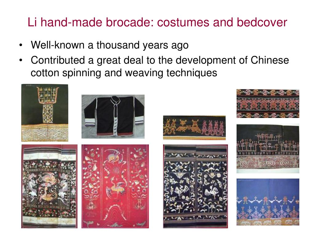 Li hand-made brocade: costumes and bedcover