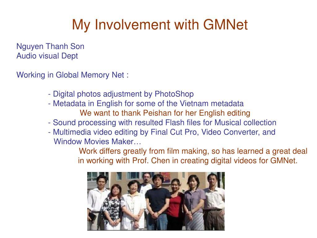 My Involvement with GMNet