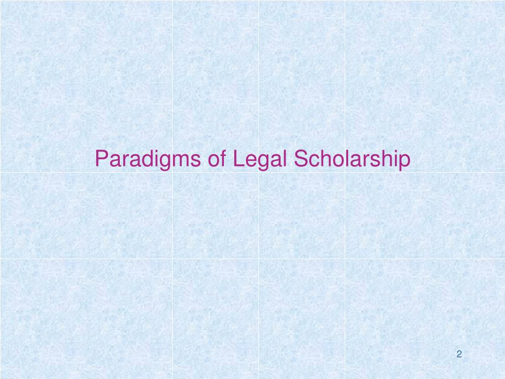 Paradigms of Legal Scholarship