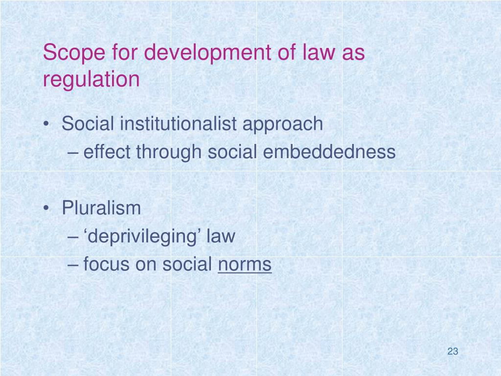 Scope for development of law as regulation