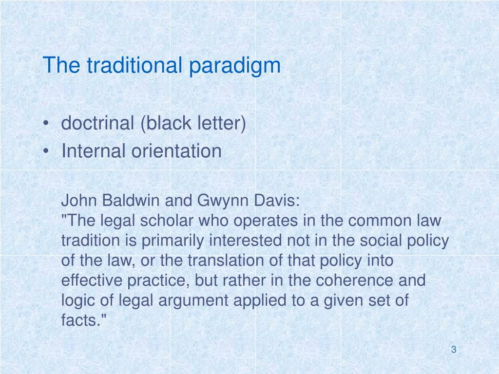 The traditional paradigm
