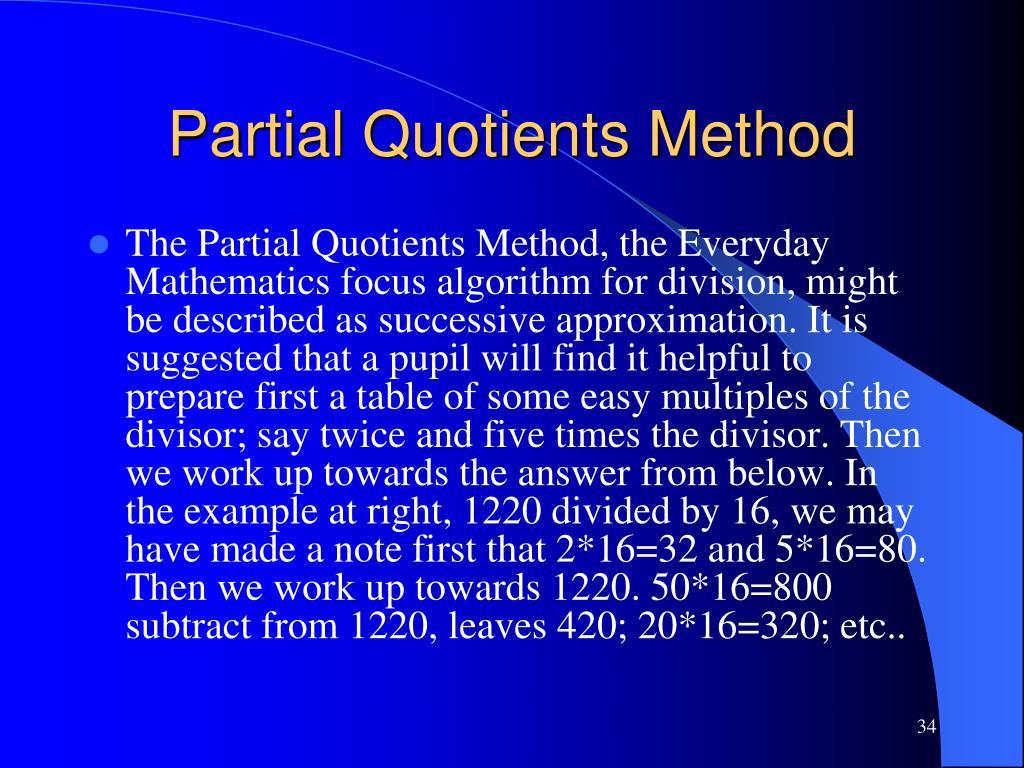 Partial Quotients Method