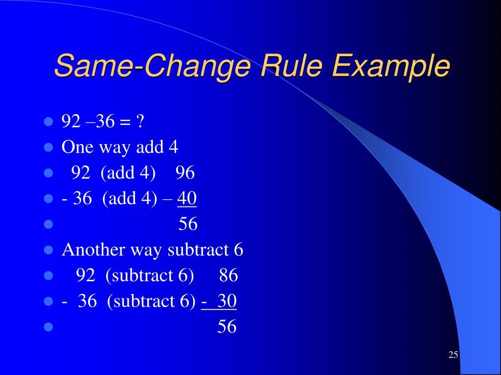 Same-Change Rule Example