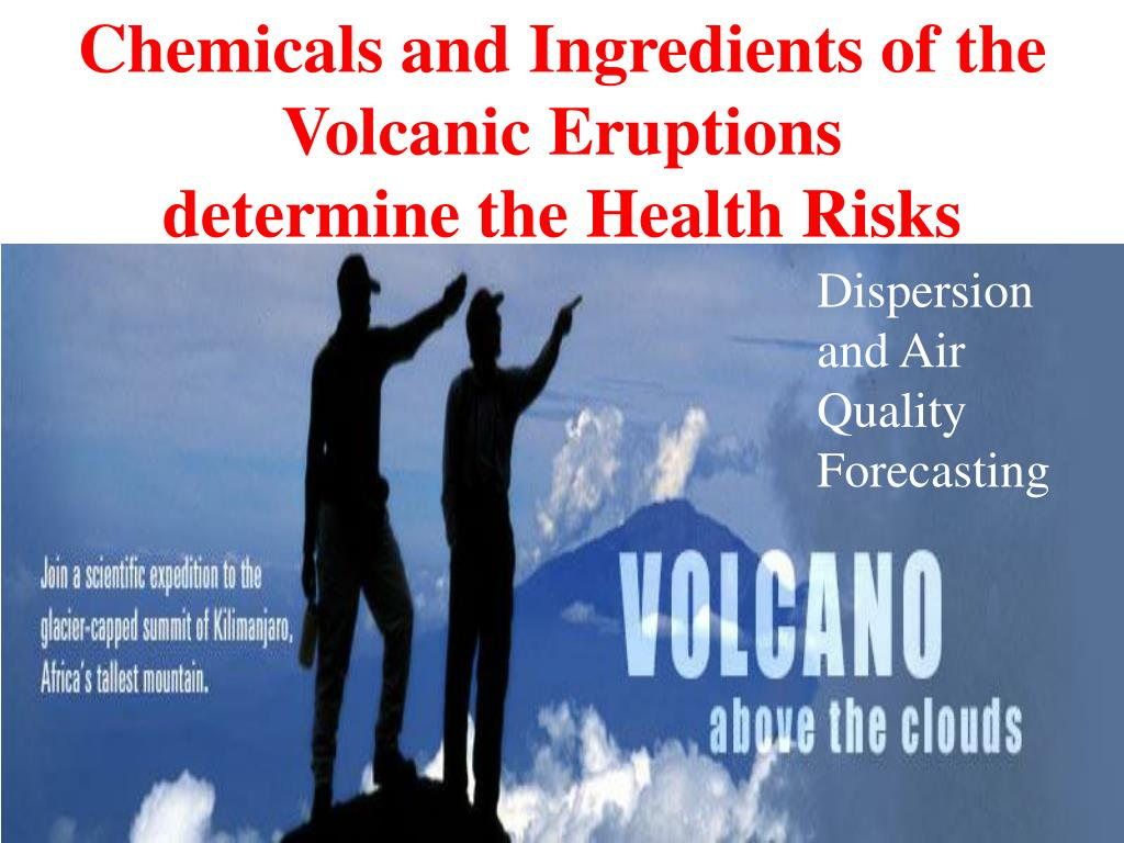 Chemicals and Ingredients of the Volcanic Eruptions