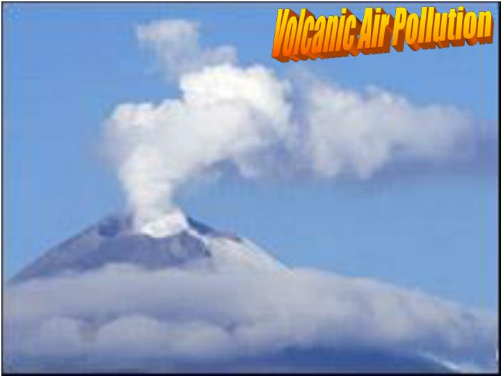 Volcanic Air Pollution