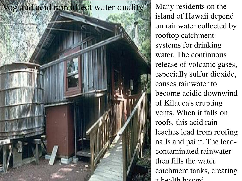 Vog and acid rain affect water quality