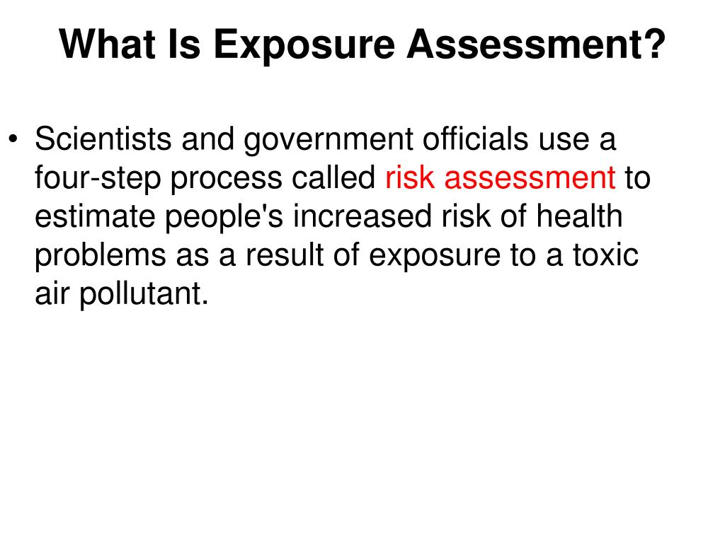 What Is Exposure Assessment?