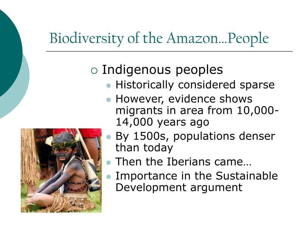Biodiversity of the Amazon…People