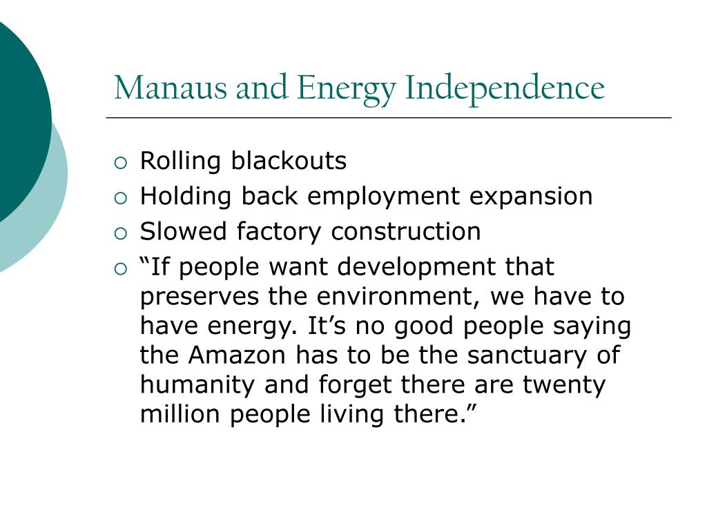 Manaus and Energy Independence