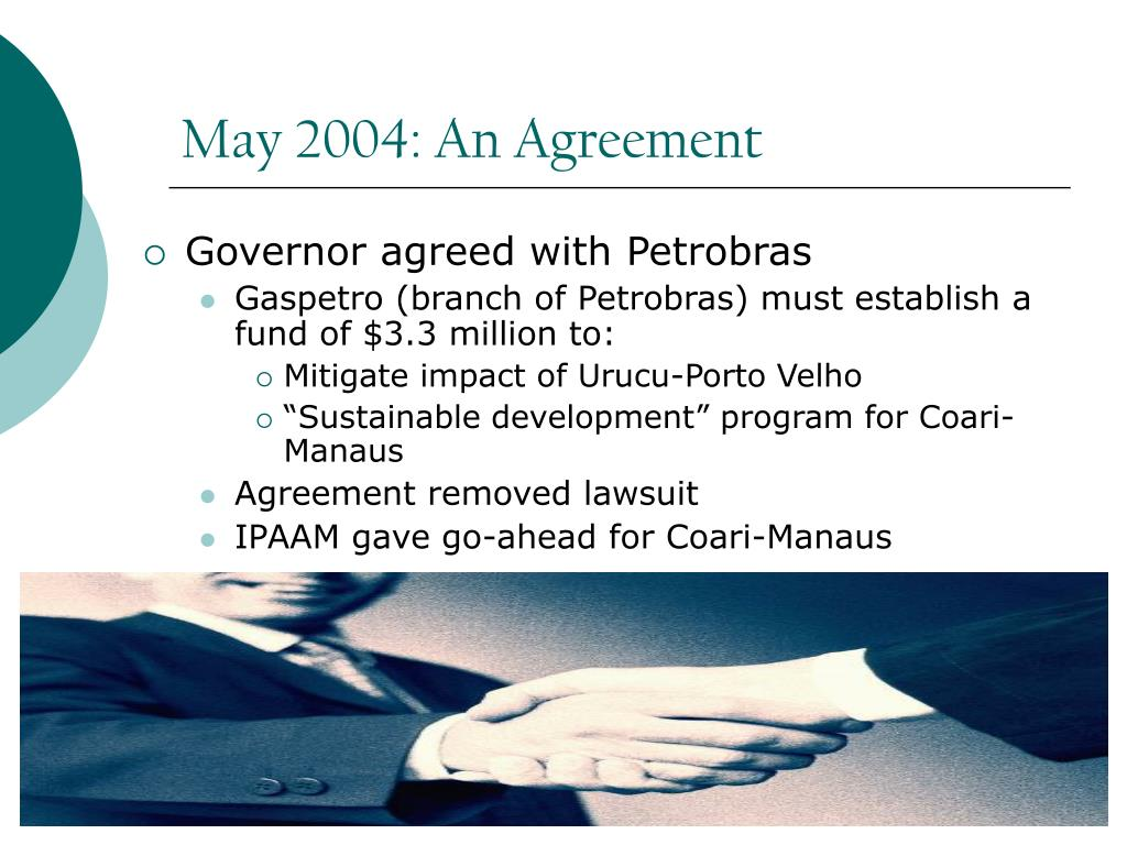 May 2004: An Agreement
