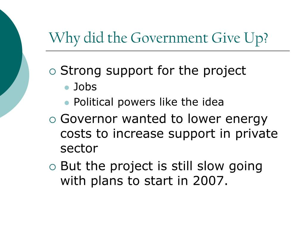 Why did the Government Give Up?