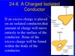 24 6 a charged isolated conductor