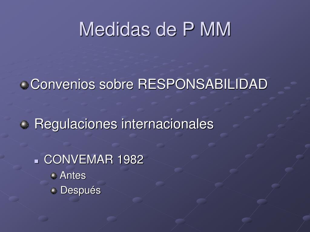 Medidas de P MM