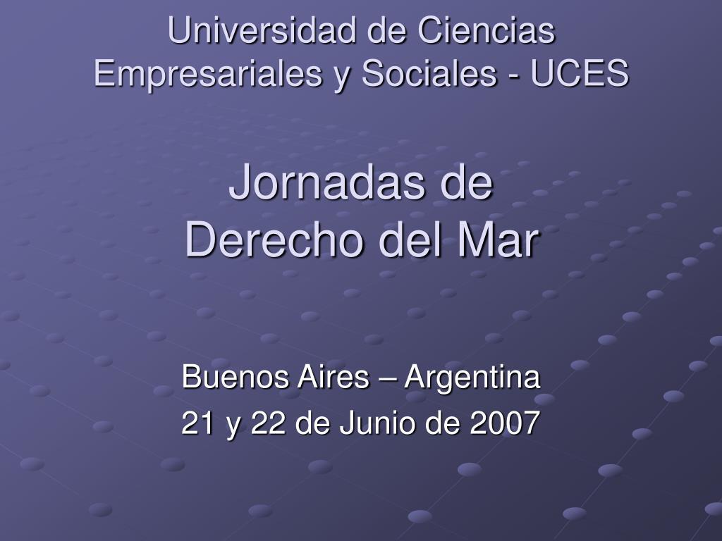 Universidad de Ciencias Empresariales y Sociales - UCES