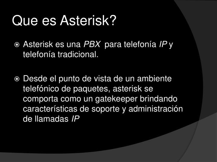 Que es Asterisk?