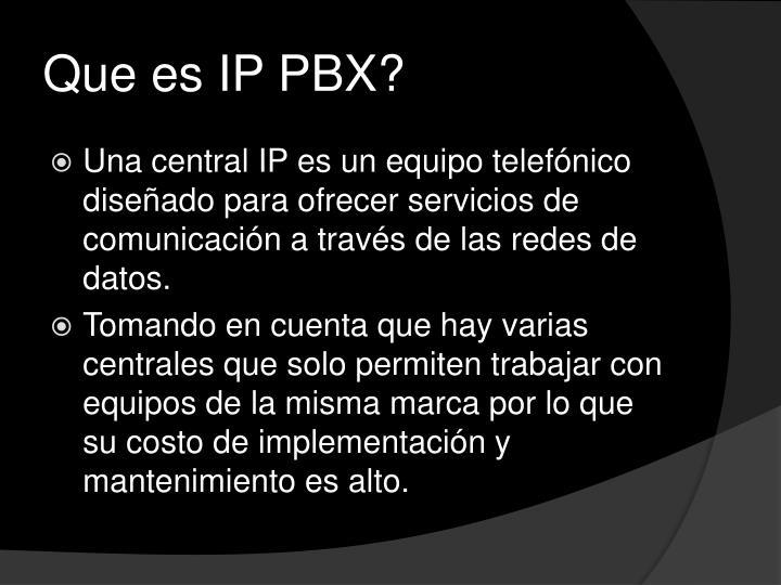 Que es IP PBX?