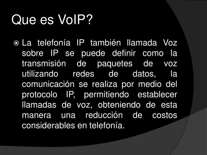 Que es VoIP?