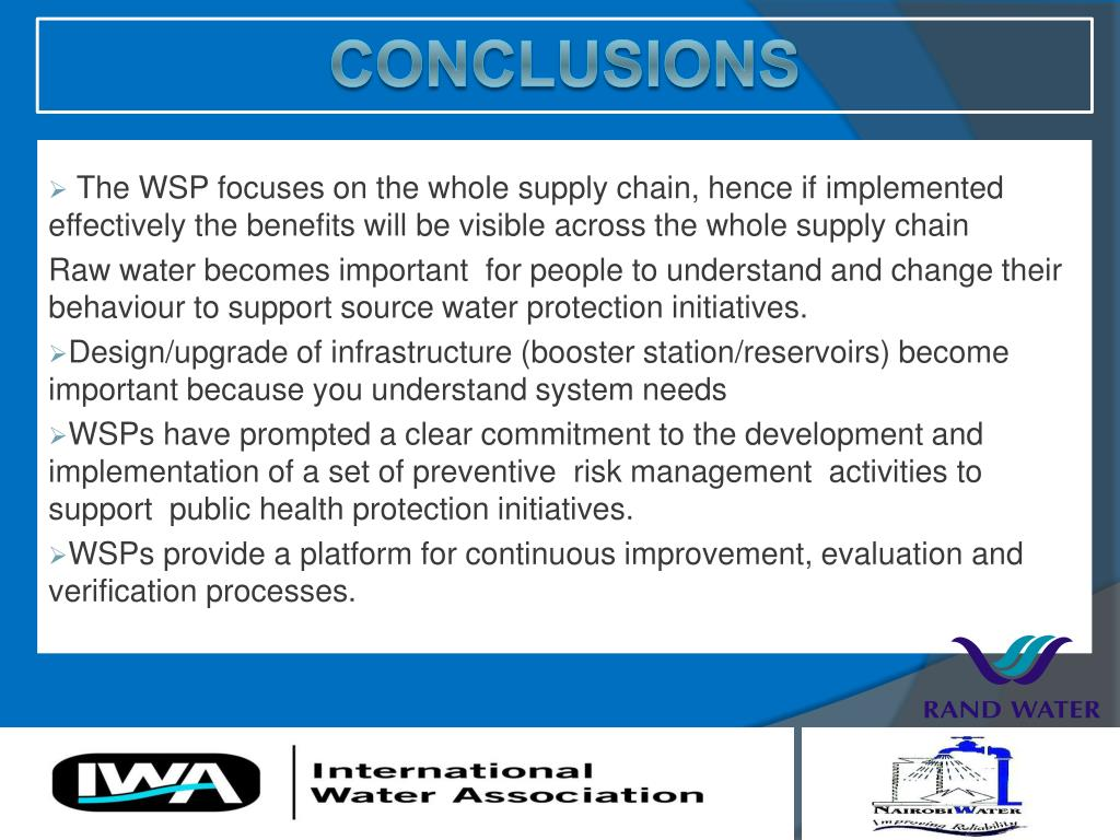 The WSP focuses on the whole supply chain, hence if implemented effectively the benefits will be visible across the whole supply chain