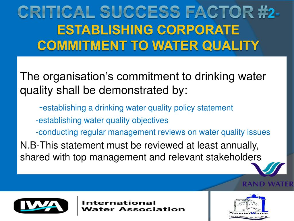 The organisation's commitment to drinking water quality shall be demonstrated by: