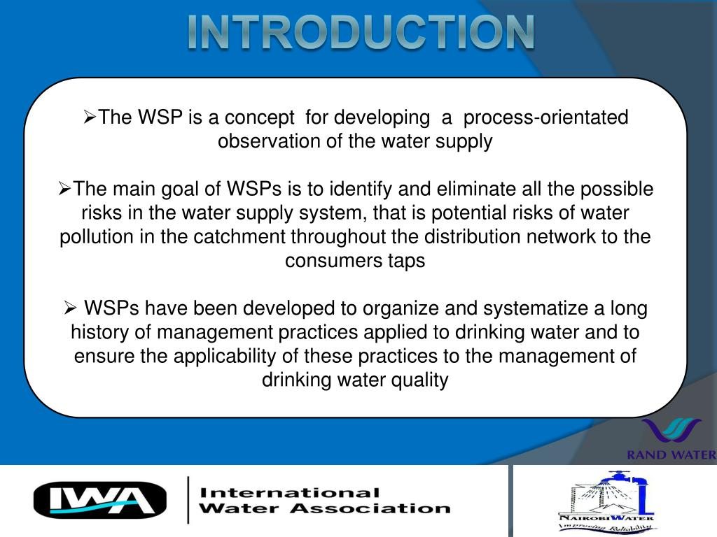 The WSP is a concept  for developing  a  process-orientated observation of the water supply